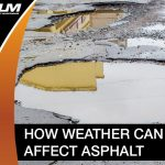 Weather Can Affect Asphalt