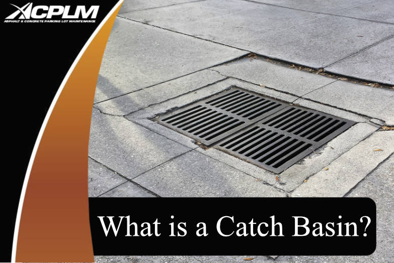 What Is A Catch Basin Acplm Call