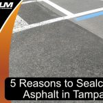 reasons-asphalt-sealcoating-tampa