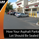 Banner: Tips for Sealing Asphalt Parking Lots