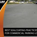 best-sealcoating-practices